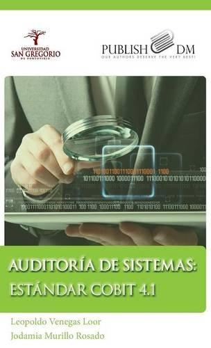 9781940600482: AUDITORÍA DE SISTEMAS: ESTÁNDAR COBIT 4.1 (Spanish Edition)