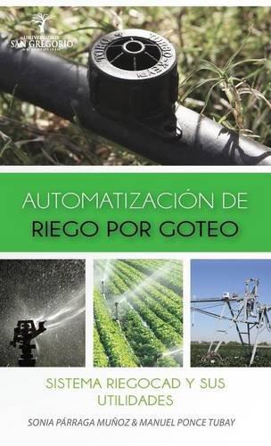 9781940600567: AUTOMATIZACIÓN DE RIEGO POR GOTEO