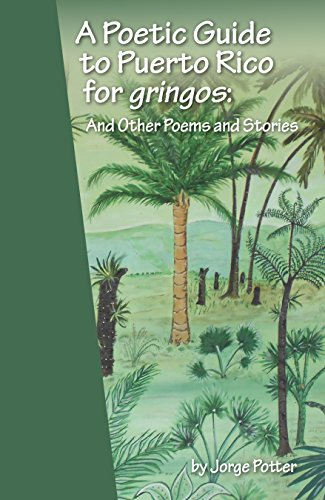 9781940605920: A Poetic Guide to Puerto Rico for gringos