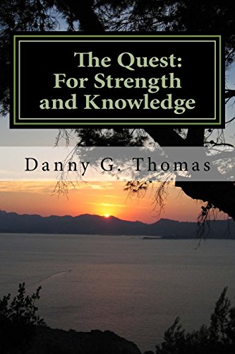 9781940609478: The Quest: For Strength and Knowledge: Part One