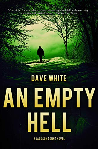 An Empty Hell (Jackson Donne): Dave White