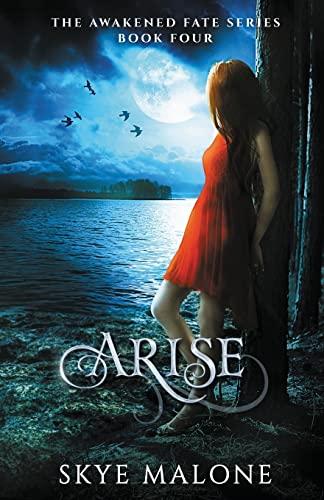 9781940617176: Arise (Awakened Fate) (Volume 4)