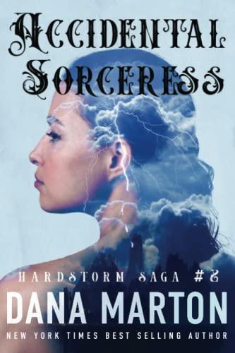 9781940627113: Accidental Sorceress (Hardstorm Saga) (Volume 2)