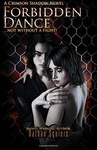 9781940634104: Forbidden Dance: A Crimson Shadow Novel (Volume 3)