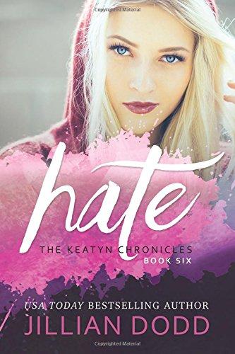 9781940652221: Hate Me (The Keatyn Chronicles) (Volume 6)