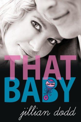 9781940652535: That Baby (That Boy) (Volume 3)