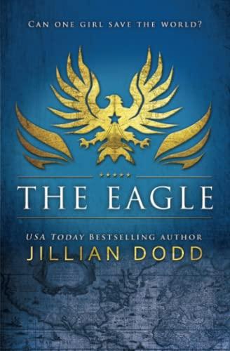 The Eagle: Dodd, Jillian