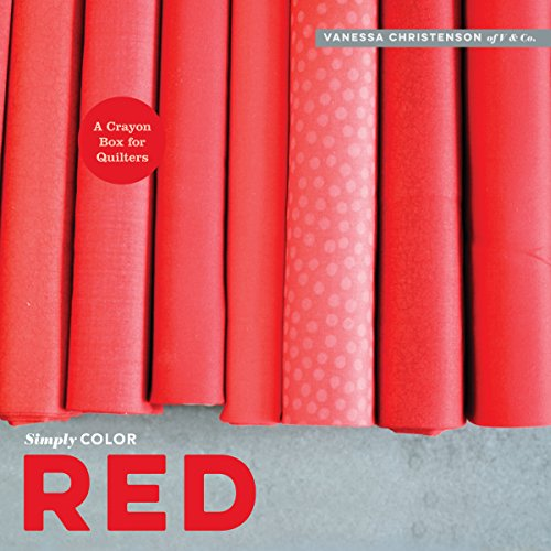 9781940655086: Simply Color: Red: A Crayon Box for Quilters