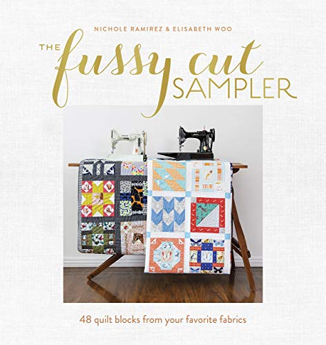 9781940655222: The Fussy Cut Sampler: 48 Quilt Blocks from Your Favorite Fabrics
