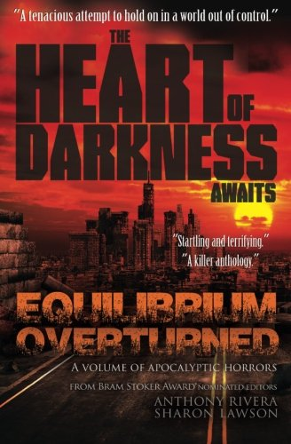Equilibrium Overturned: The Heart of Darkness Awaits: Everson, John, Vessels,