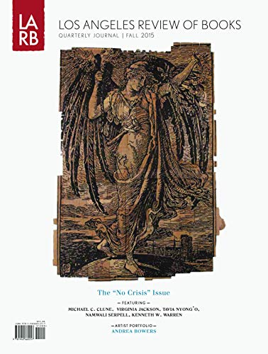 9781940660257: Los Angeles Review of Books Quarterly Journal Fall 2015