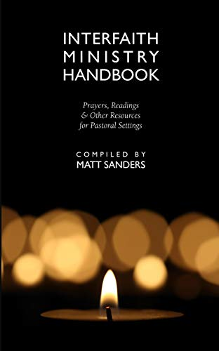 9781940671697: Interfaith Ministry Handbook: Prayers, Readings & Other Resources for Pastoral Settings