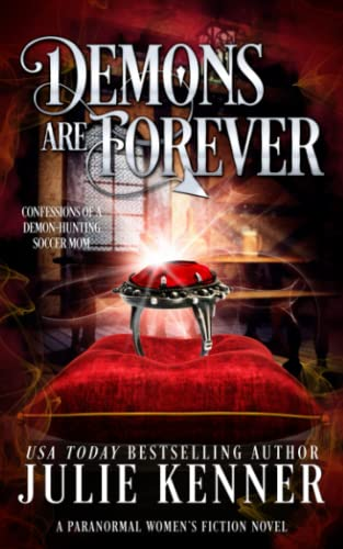 9781940673189: Demons Are Forever: Confessions of a Demon-Hunting Soccer Mom (Volume 3)
