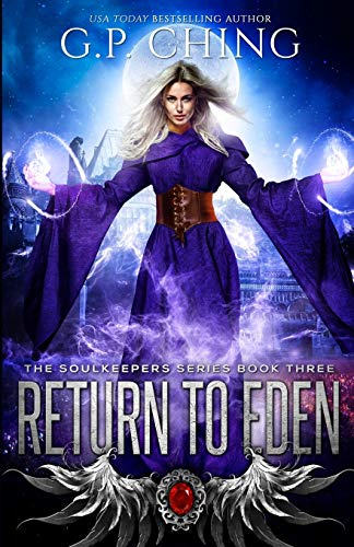 9781940675046: Return to Eden (The Soulkeepers Series) (Volume 3)