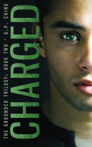 9781940675152: Charged (The Grounded Trilogy) (Volume 2)