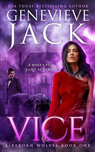 9781940675268: Vice (Fireborn Wolves) (Volume 1)