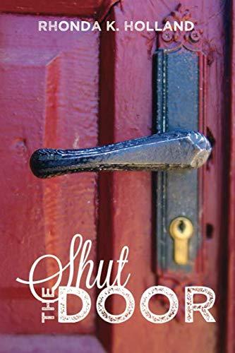 9781940682426: Shut the Door