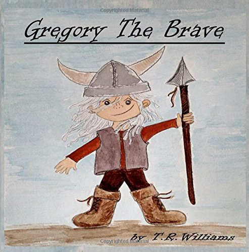 9781940690209: Gregory The Brave