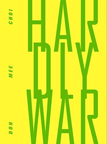 9781940696232: Hardly War