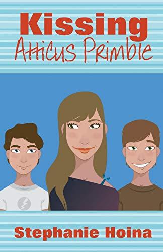 9781940707105: Kissing Atticus Primble