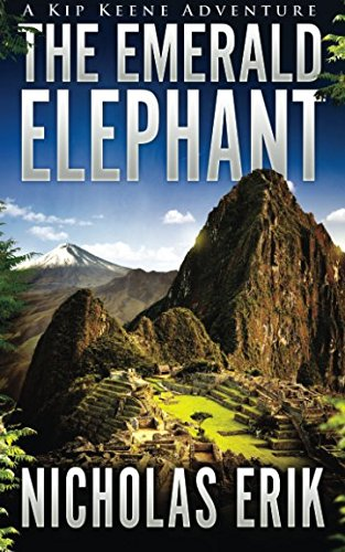 9781940708553: The Emerald Elephant (Kip Keene Adventures) (Volume 1)