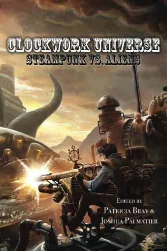 9781940709000: Clockwork Universe: Steampunk vs Aliens