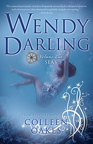 9781940716886: Wendy Darling: Volume 2: Seas