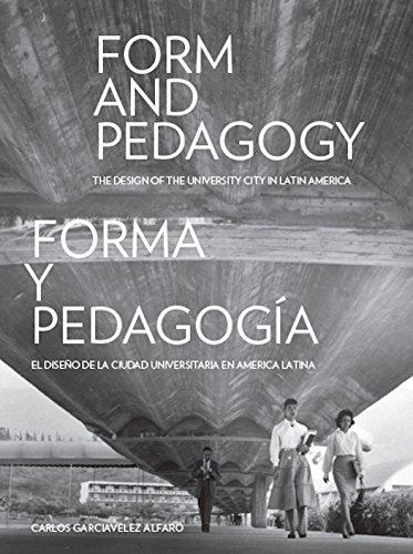 Form and Pedagogy (Hardcover): Carlos Garciavelez Alfaro