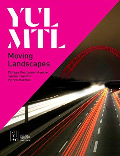 9781940743097: YUL/MTL: Moving Landscapes