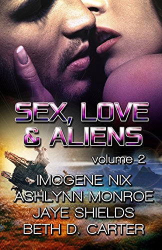 9781940744926: Sex, Love, and Aliens, Volume 2