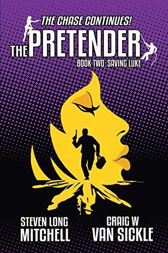 9781940745923: The Pretender-Saving Luke