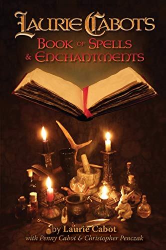 Laurie Cabot's Book of Spells & Enchantments: Cabot, Laurie