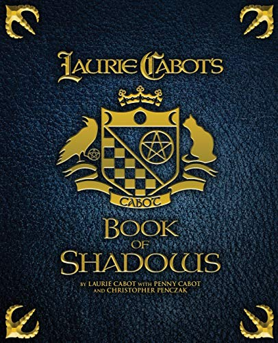 Laurie Cabot's Book of Shadows: Cabot, Laurie; Cabot,