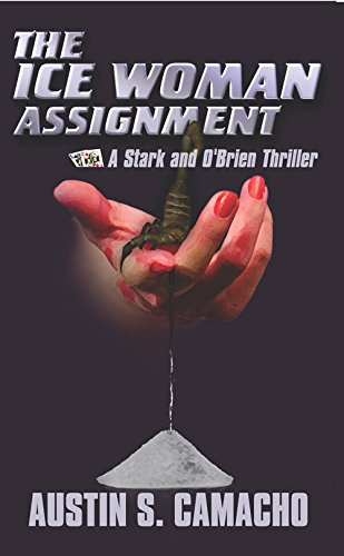 9781940758428: The Ice Woman Assignment (Stark and O'Brien Action and Adventure S)
