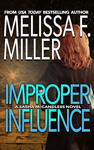 9781940759012: Improper Influence (Sasha McCandless Legal Thriller) (Volume 5)