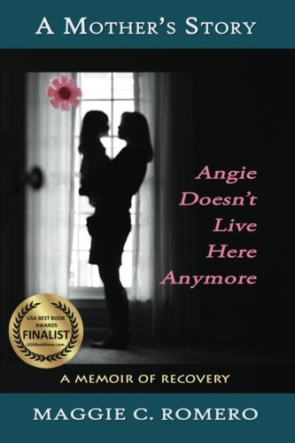 9781940769141: A Mother's Story: Angie Doesn't Live Here Anymore