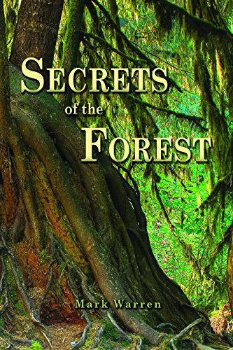 9781940771205: Secrets of the Forest: The Magic and Mystery of Plants and the Art of Survival