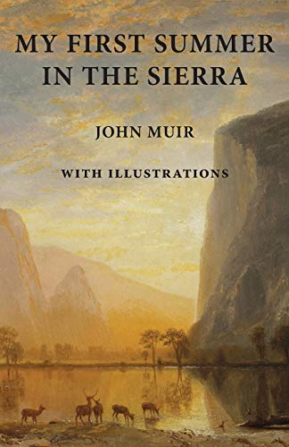 9781940777023: My First Summer in the Sierra: With Illustrations