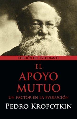 9781940777047: El Apoyo Mutuo: Un factor en la evolución: Editión del Estudiante (Spanish Edition)