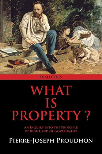 9781940777078: What is Property?: Annotated Edition