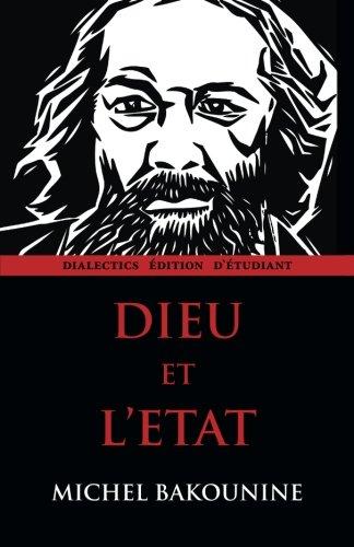 9781940777085: Dieu et l'Etat: Dialectics édition d`étudiant