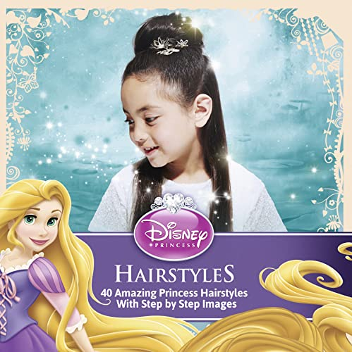 9781940787039: Disney Princess Hairstyles: 40 Amazing Princess Hairstyles with Step by Step Images