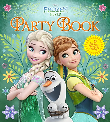 Disney Frozen Fever Party Book: 36 Great Ideas for Creating Your Own Frozen Party: Edda USA ...
