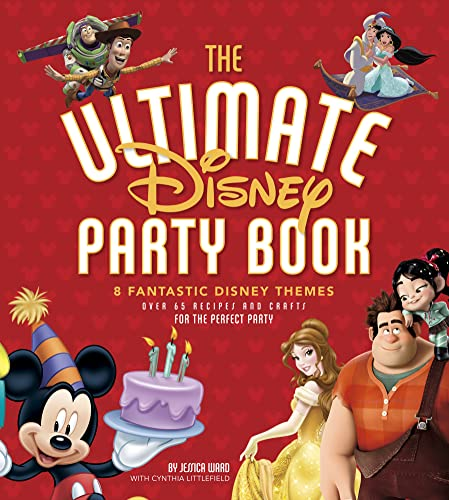 The Ultimate Disney Party Book: 8 Fantastic Disney Themes: Edda USA Editorial Team