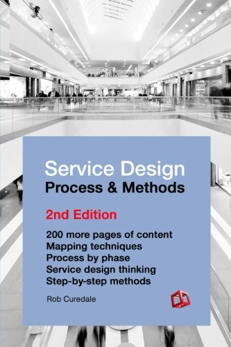 9781940805306: Service Design Process & Methods: 2nd Edition