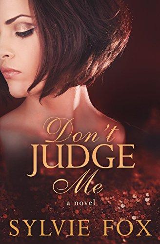 9781940811116: Don't Judge Me (A Judgment Novel) (Volume 1)