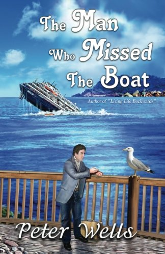 9781940812892: The Man Who Missed the Boat