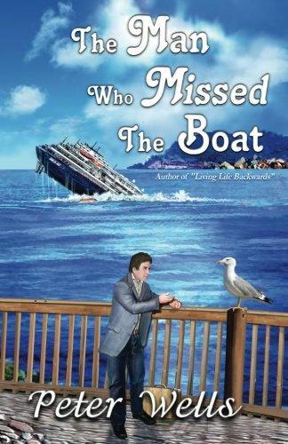 9781940812908: The Man Who Missed the Boat