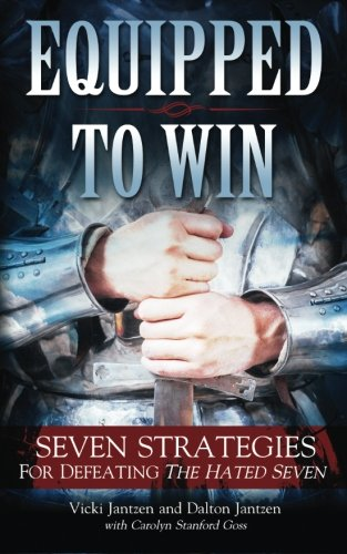 9781940816098: Equipped To Win: Seven Strategies For Defeating The Hated Seven