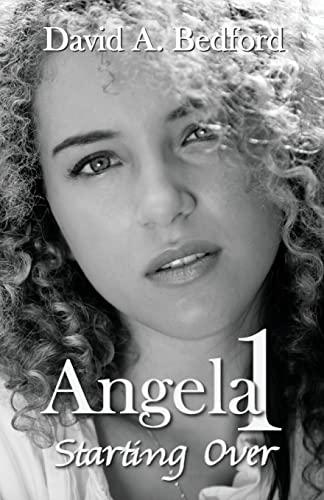 9781940834481: Angela 1: Starting Over (Angela Series)
